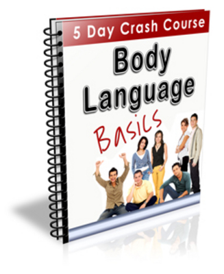 Product picture Body Language Basics (5 Day Crash Course) - PLR