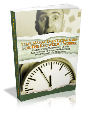Product picture Time Management Strategies For The Knowledge Worker
